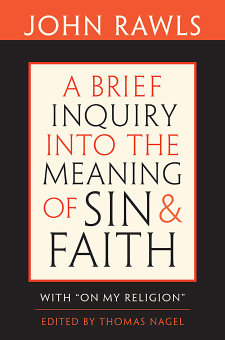 A Brief Inquiry into the Meaning of Sin and Faith – With On My Religion walking through the path of faith