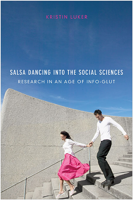 Salsa Dancing into the Social Sciences – Research in an Age of Info–glut the dancing class