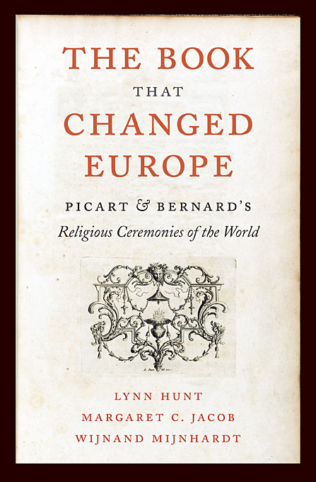 The Book That Changed Europe – Picart and Bernards Religious Ceremonies of the World inventions that changed the world level 4 cd