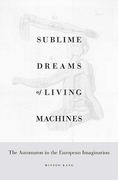 Sublime Dreams of Living Machines: The Automaton in the European Imagination the dreams in the witch house