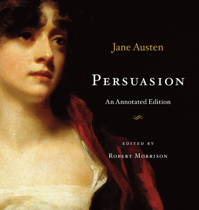 Persuasion sense and sensibility an annotated edition