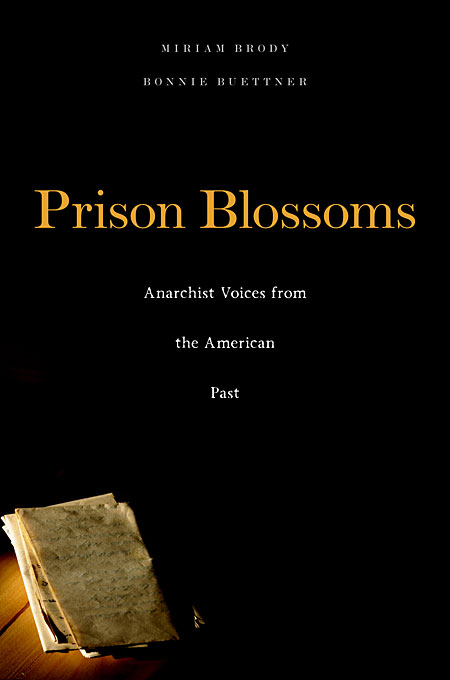 Prison Blossoms – Anarchist Voices from the American Past джинсы prison blue