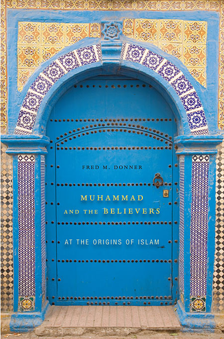 Muhammad and the Believers – At the Origins of Islam купить