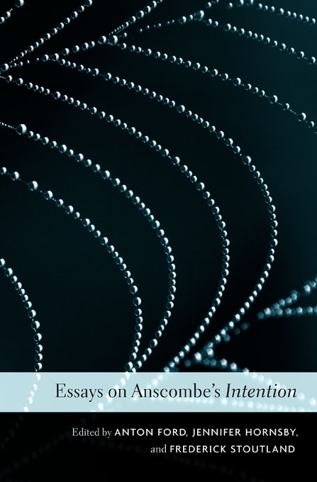 Essays on Anscombe?s Intention