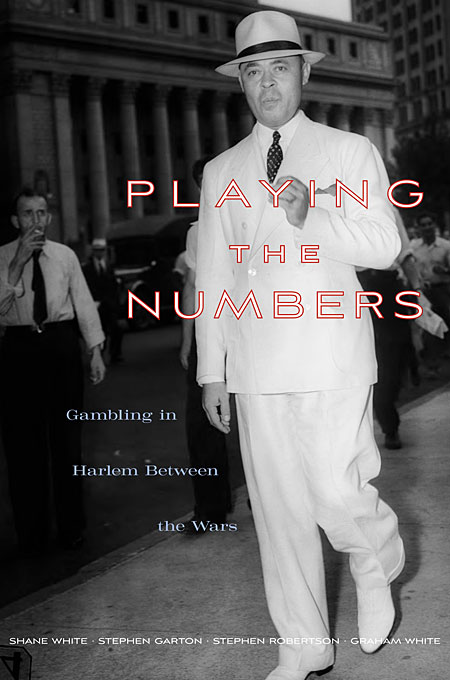 Playing the Numbers – Gambling in Harlem between the Wars