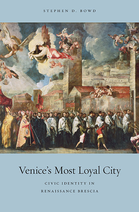 Venice?s Most Loyal City – Civic Identity in Renaissance Brescia yann tiersen venice