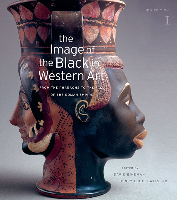 The Image of the Black in Western Art, Vol I – From the Pharoahs to the Fall of the Roman Empire New Edition paul wood western art and the wider world