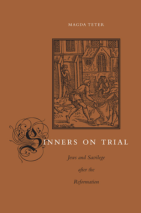 Sinners on Trial – Jews and Sacrilege after the Reformation sitemap 387 xml