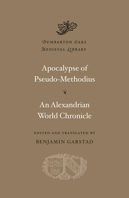 Apocalypse of Pseudo-Methodius: An Alexandrian World Chronicle godwin francis the strange voyage and adventures of domingo gonsales to the world in the moon