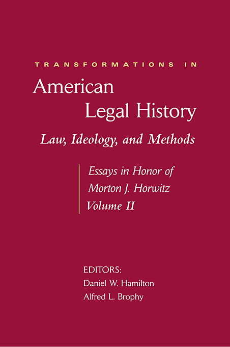 Transformations in American Legal History II – Law, Ideology, and Methods – Essays in Honor of Morton J. Horwitz communities of discourse – ideology