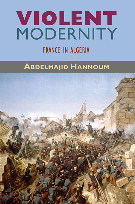 Violent Modernity – France in Algeria violent management