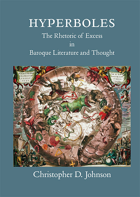 Hyperboles – The Rhetoric of Excess in Baroque Literature and Thought hugh blair lectures on rhetoric and belles lettres vol 3