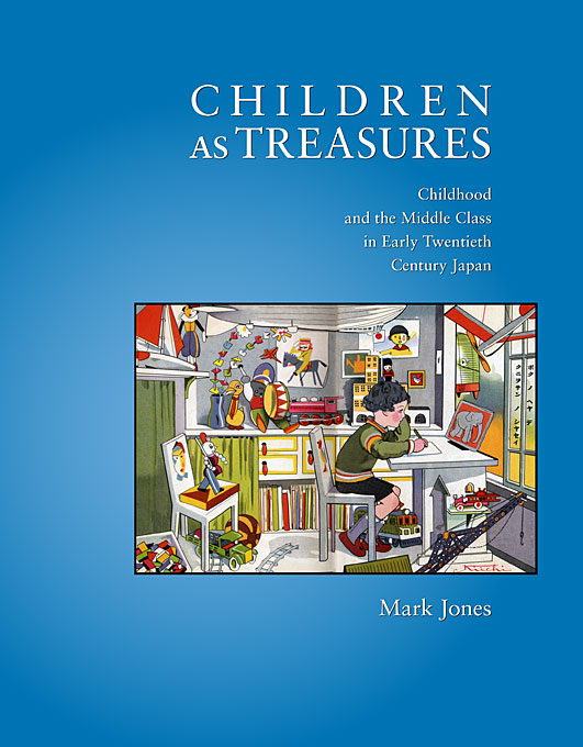 Children as Treasures – Childhood and the Middle Class in Early Twentieth Century Japan fernaz mohd sadiq behlim m n kuttappa and u s krishna nayak maxillary protraction in class iii cases
