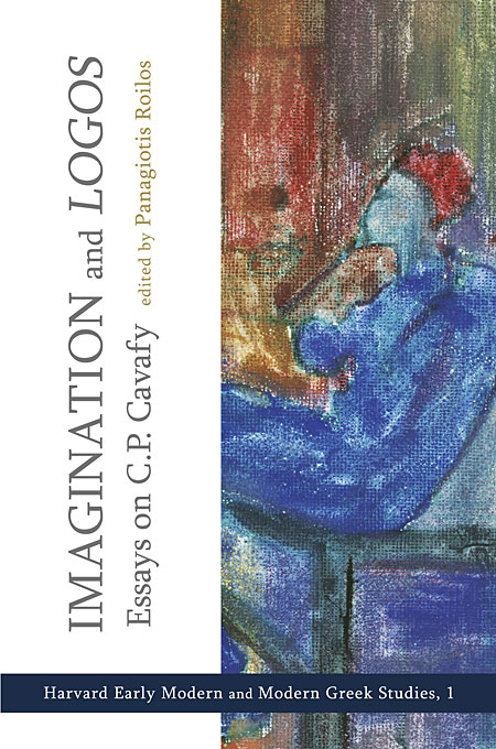 Imagination and Logos – Essays on C. P. Cavafy