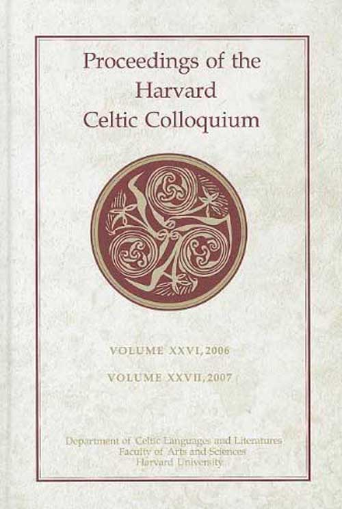 Proceedings of the Harvard Celtic Colloquium,V26, 2006 yeats w the celtic twilight кельтские сумерки на англ яз