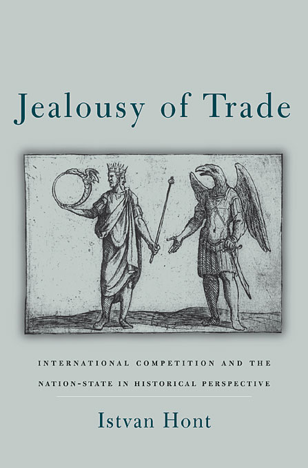 Jealousy of Trade – International Competition and the Nation–State in Historical Perspective chinese outward investment and the state the oli paradigm perspective