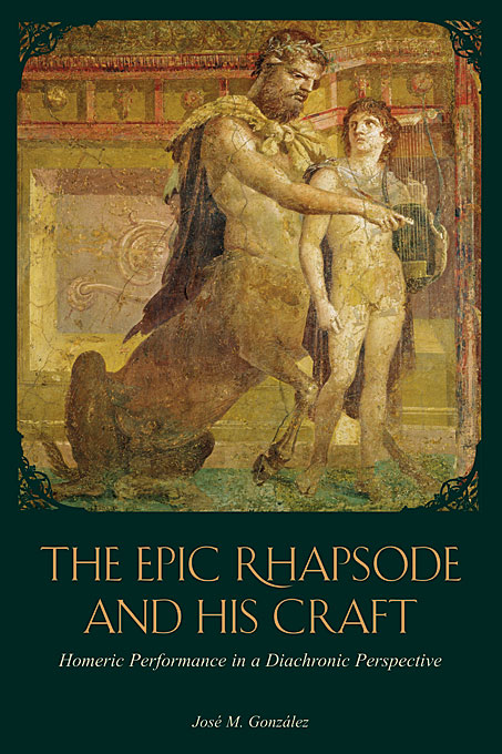 The Epic Rhapsode and His Craft – Homeric Performance in a Diachronic Perspective homeric hymns – fragments of the epic cycle homerica l057 trans evelyn–white greek