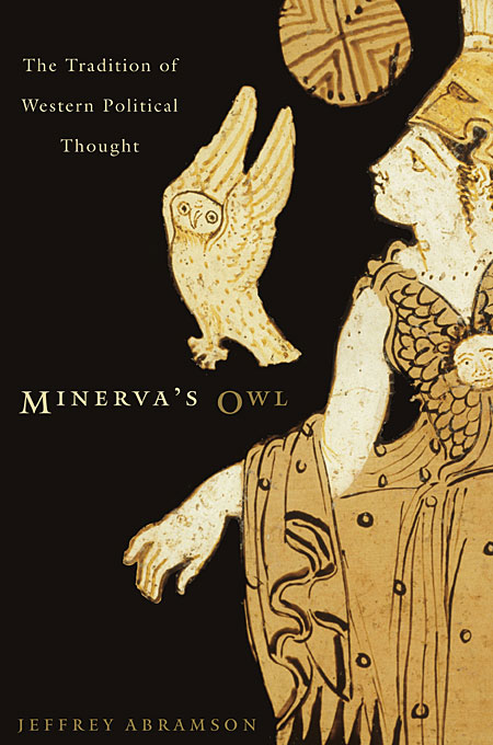 Minerva?s Owl – The Tradition of Western Political Thought a study of the religio political thought of abdurrahman wahid