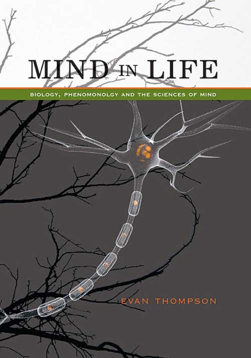 Mind in Life – Biology, Phenomenology, and the Sciences of Mind nomadic state of mind® вьетнамки