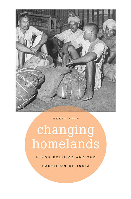Changing Homelands – Hindu Politics and the Partition of India imaginary homelands