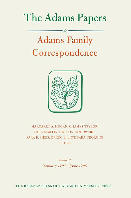 Adams Family Correspondence, Volume 10 – January 1794–June 1795 berry adams пиджак