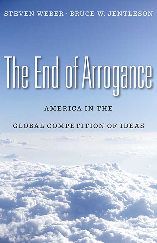 The End of Arrogance – American in the Global Competition of Ideas the end of the affair