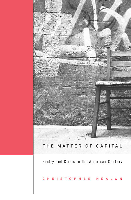 The Matter of Capital – Poetry and Crisis in the American Century the poetry of greek tragedy