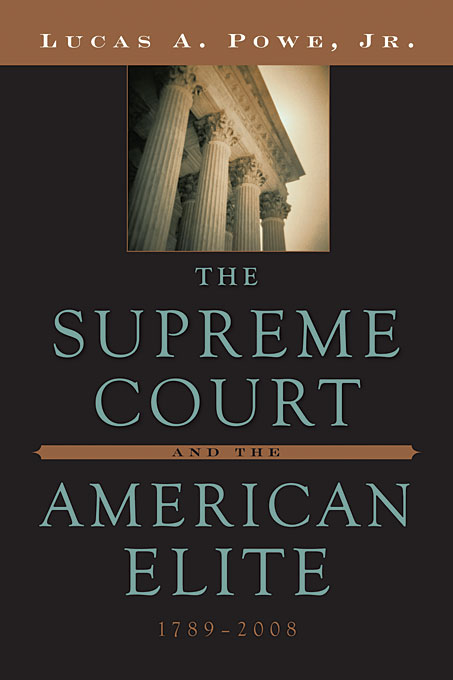 The Supreme Court and the American Elite, 1789–2008
