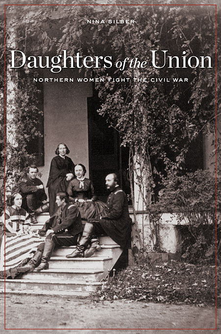 Daughters of the Union – Northern Women Fight the Civil War daughters