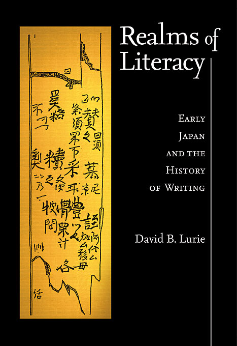 Realms of Literacy – Early Japan and the History of Writing