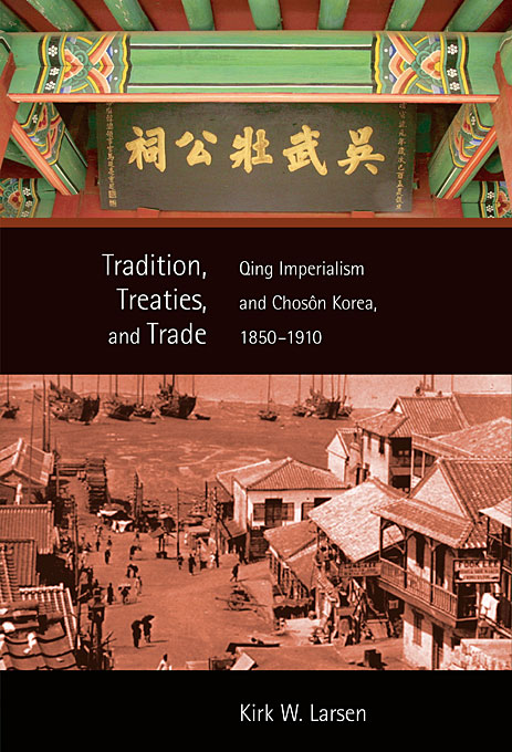 Tradition, Treaties, and Trade – Qing Imperialism and Choson Korea, 1850–1910 education and tamang's tradition
