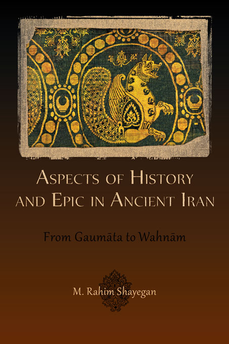 Aspects of History and Epic in Ancient Iran бита aist 11315001z10