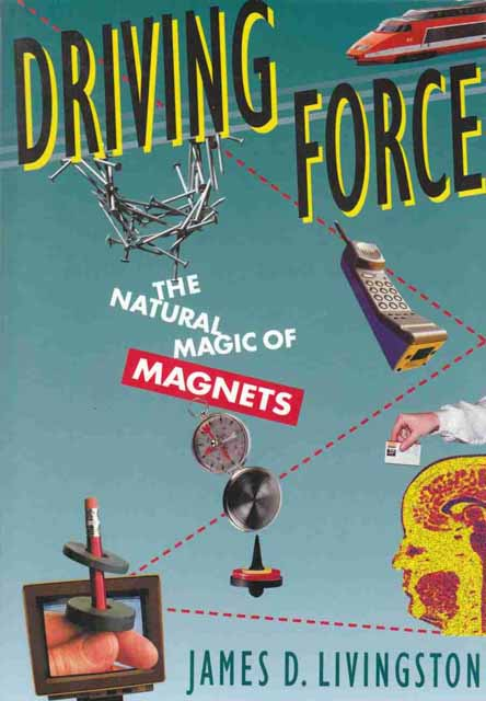 Driving Force – The Natural Magic of Magnets (Paper)