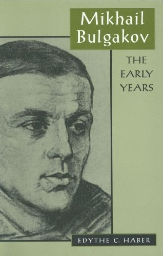 Mikhail Bulgakov – The Early Years