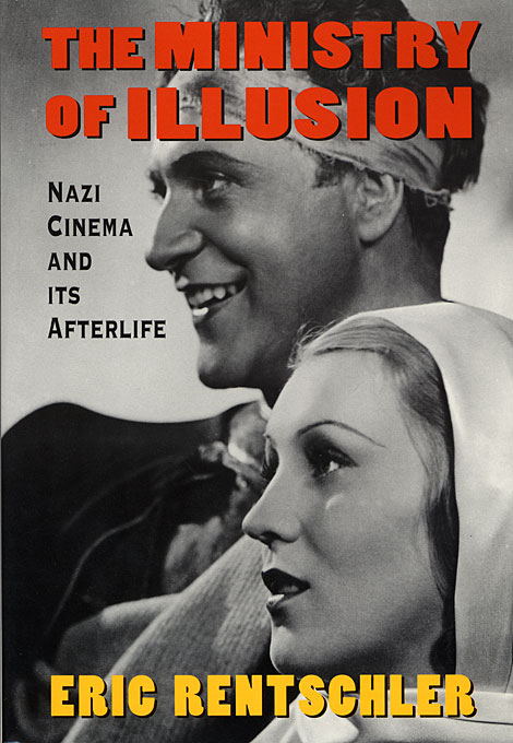 The Ministry of Illusion – Nazi Cinema & its Afterlife (Paper)