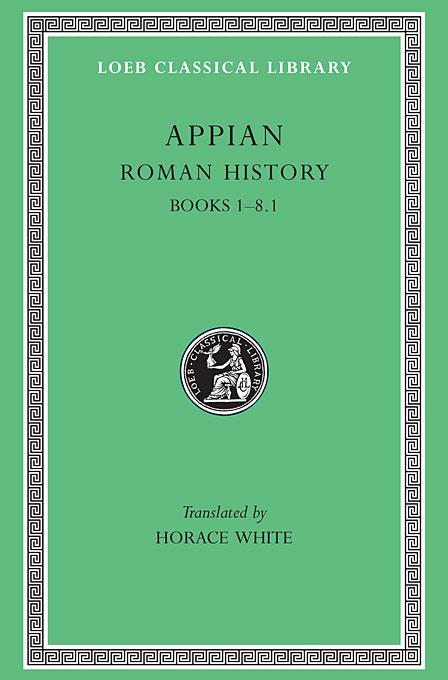 Roman History Books I–VIII ,Pt 1 L002 (Trans. White) (Greek) the anecdota or secret history l290 v 6 trans dewing greek