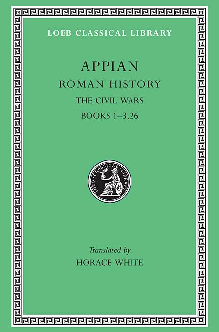 Roman History – Civil Wars Books I–III ,Pt 26 L004 (Trans. White) (Greek) the anecdota or secret history l290 v 6 trans dewing greek