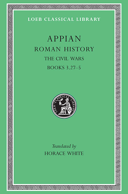 Roman History Civil Wars Books III Pt 27 L005 (Trans. White) (Greek)