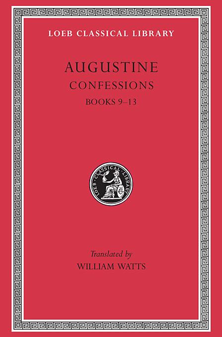 Confessions, Books IX–XIII L027 V 2 (Trans. Watts) (Latin) nexus confessions volume two
