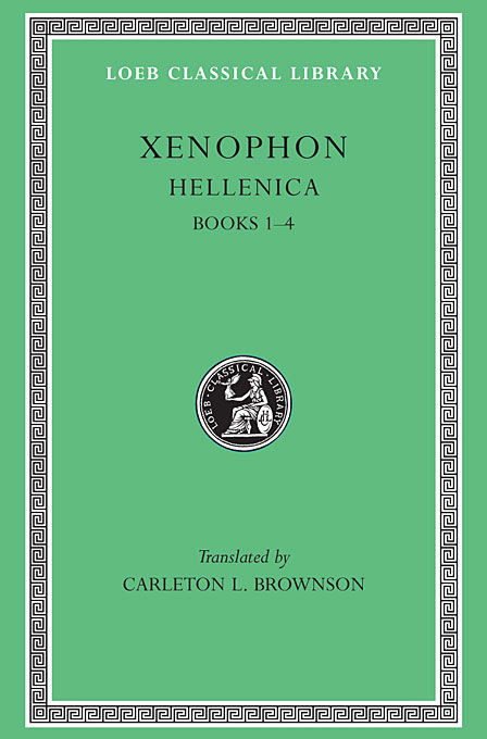 Hellenica, Books I–IV L088 V 1 (Trans. Brownson) (Greek) to demonicus – to nicocles – nicocles or the cyprians l209 v 1 trans norlin greek