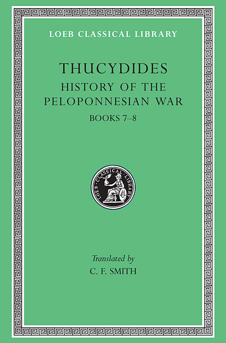 где купить  History of Peloponnesian War – Books VII & VIII L169 V 4 (Trans. Smith)(Greek)  дешево