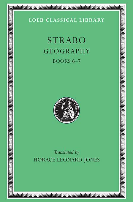 Geography – Books 6 & 7 L182 V 3 (Trans. Jones) (Greek) aristophanes v 3 – birds lysistrata women at the thesmophoria l179 trans henderson greek