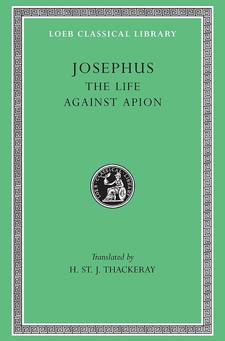 Life – Against Apion L186 V 1 (Trans. Thackeray) (Greek) to demonicus – to nicocles – nicocles or the cyprians l209 v 1 trans norlin greek
