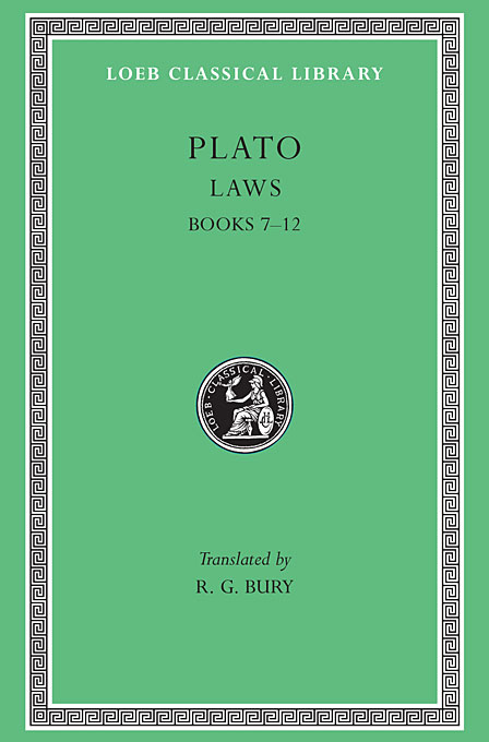 Plato: Laws: Books 7-12 selected dialogues of plato
