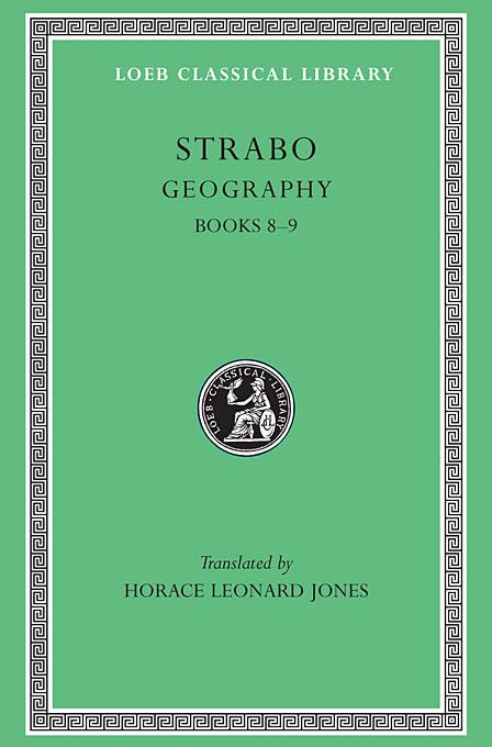 Geography: Books 8 & 9 L196 V 4 (Trans. Jones) (Greek) against the professors l382 v 4 trans bury greek