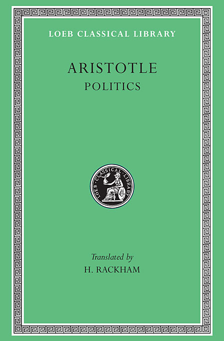 Politics L264 V21 (Trans. Rackham)(Greek) greek iambic poetry – from the seventh to the fifth centuries bc l259 trans west greek