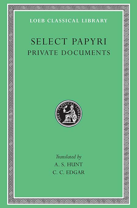 Non–Literary Papyri – Private Documents L266 V 1 (Trans. Hunt)(Greek) private l a