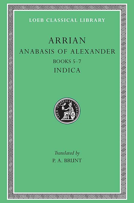 Anabasis of Alexander & Indica, Books V–VII Indica L269 V 2 (Trans. Brunt) (Greek) pershikov alexander sapov alexander khazin andrey icons of russia