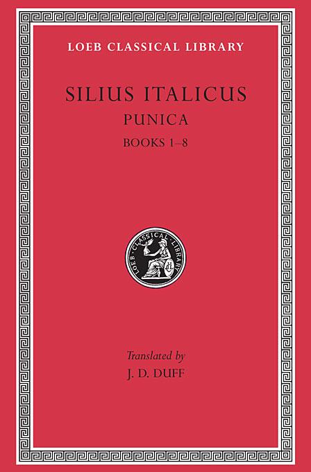 Punica Books 1–8 L277 V 1 (Trans. Duff)(Latin) confessions books ix–xiii l027 v 2 trans watts latin