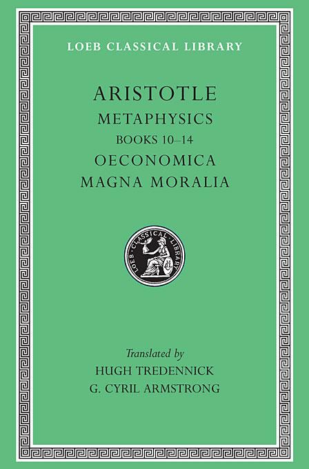 Metaphysics: Books 10-14 moralia – table talk books 1–v1 l424 v 8 trans clement greek